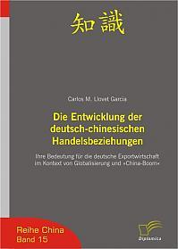 Die Entwicklung der deutsch-chinesischen Handelsbeziehungen