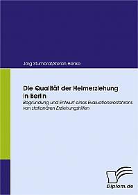 Die Qualität der Heimerziehung in Berlin