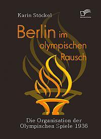Berlin im olympischen Rausch