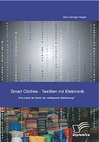 Smart Clothes - Textilien mit Elektronik