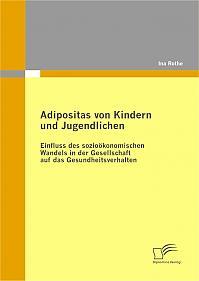 Adipositas von Kindern und Jugendlichen