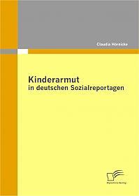 Kinderarmut in deutschen Sozialreportagen