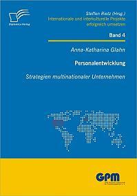 Personalentwicklung: Strategien multinationaler Unternehmen