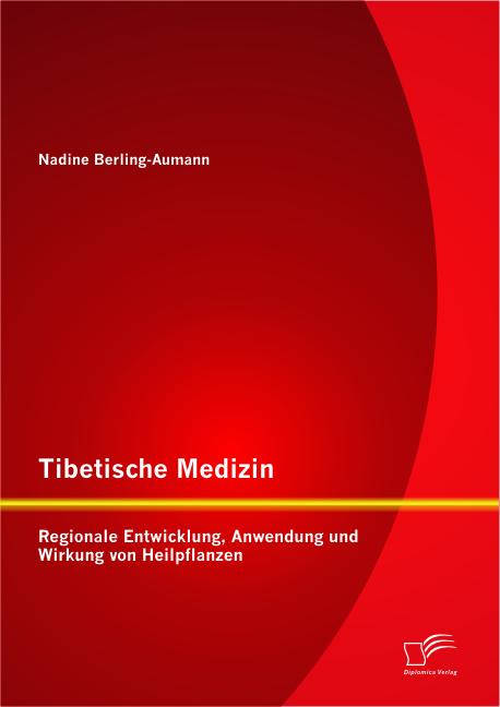 tibetische medizin regionale entwicklung anwendung und wirkung von heilpflanzen. Black Bedroom Furniture Sets. Home Design Ideas