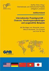 Internationales Projektgeschäft - Chancen, Handlungsempfehlungen und ausgewählte Beispiele