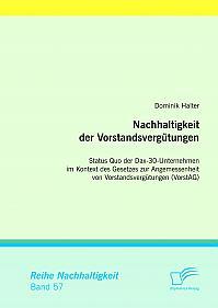 Nachhaltigkeit der Vorstandsvergütungen: Status Quo der Dax-30-Unternehmen im Kontext des Gesetzes zur Angemessenheit von Vorstandsvergütungen (VorstAG)