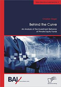 Behind the Curve: An Analysis of the Investment Behavior of Private Equity Funds