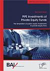 PIPE Investments of Private Equity Funds: The temptation of public equity investments to private equity firms