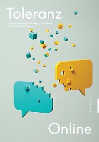 Toleranz Online 2014: Eine Jugendstudie über Respekt, Sicherheit und Freiheit im Internet.