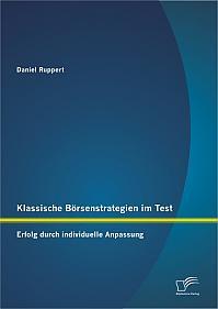 Klassische Börsenstrategien im Test: Erfolg durch individuelle Anpassung