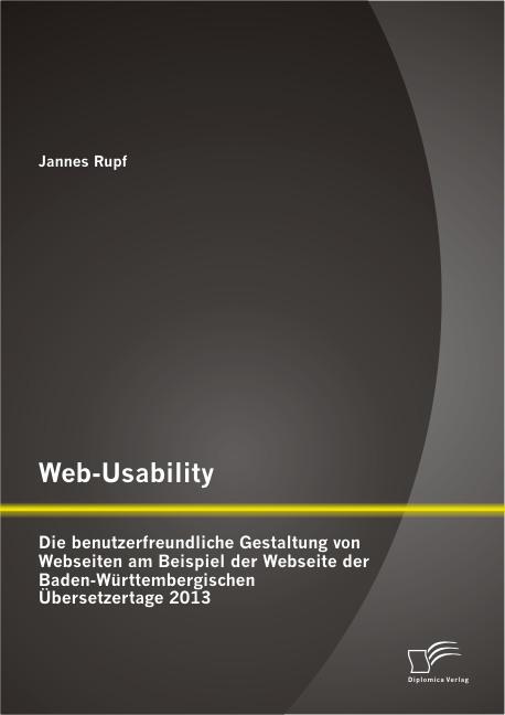 web usability die benutzerfreundliche gestaltung von webseiten am beispiel der webseite der. Black Bedroom Furniture Sets. Home Design Ideas