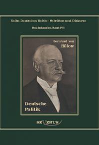 Bernhard von Bülow - Deutsche Politik