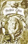 """Brehms Leben – Alfred Edmund Brehm, der Autor von """"Brehms Tierleben"""". Eine Biographie"""