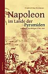 Napoleon im Lande der Pyramiden und seine Nachfolger 1798–1801