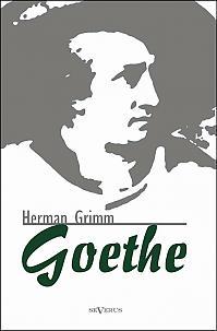 Goethe. Eine Biographie