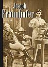 Joseph Fraunhofer. Eine Biographie