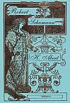 Robert Schumann. Biographie