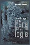 Grundfragen der Parapsychologie