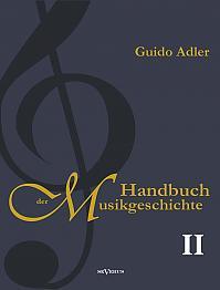 Handbuch der Musikgeschichte, Bd. 2