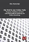 Die Welt in der Dollar-Falle