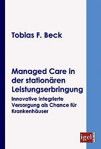 Managed Care in der stationären Leistungserbringung