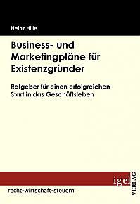 Business- und Marketingpläne für Existenzgründer