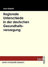 Regionale Unterschiede in der deutschen Gesundheitsversorgung