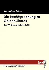 Die Rechtsprechung zu Golden Shares