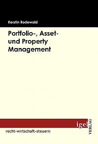 Portfolio-, Asset- und Property Management
