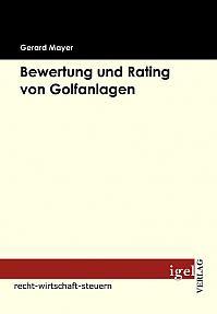 Bewertung und Rating von Golfanlagen