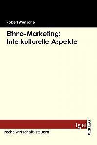 Ethno Marketing: Interkulturelle Aspekte