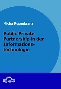 Public Private Partnership in der Informationstechnologie