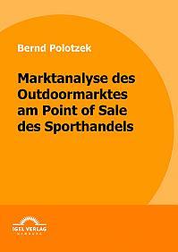 Marktanalyse des Outdoormarktes am Point of Sale des Sporthandels