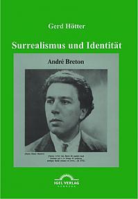 """Surrealismus und Identität: André Bretons """"Theorie des Kryptogramms"""""""