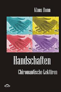 Handschaften: Chiromantische Lektüren