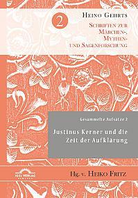 Gesammelte Aufsätze 2: Justinus Kerner und die Zeit der Aufklärung