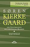 Kierkegaard – eine Schlüsselfigur der europäischen Moderne