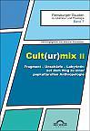 Cult(ur)mix II