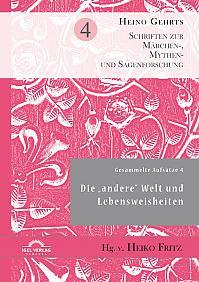 """Gesammelte Aufsätze 4: Die """"andere"""" Welt und Lebensweisheiten"""