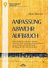 """Anpassung – Abwehr – Aufbruch. Deutsch-jüdische Literatur zwischen 1935 und 1947 am Beispiel der Erzähltexte """"Auf drei Dingen steht die Welt"""" und """"Die Waage der Welt"""" von Gerson Stern"""