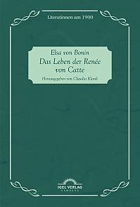Das Leben der Renée von Catte