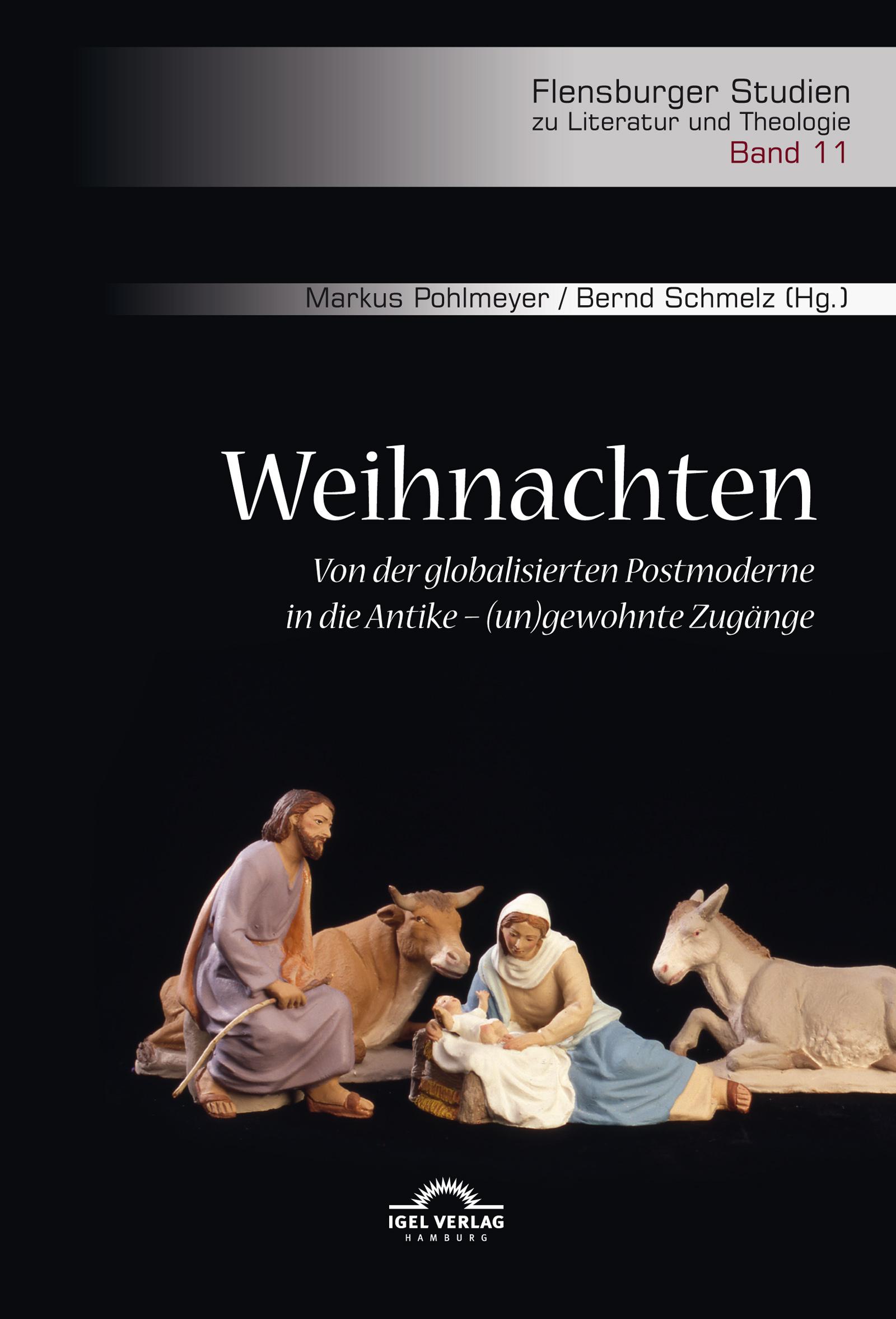 Weihnachten. Von der globalisierten Postmoderne in die Antike – (un ...