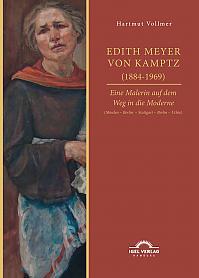Edith Meyer von Kamptz (1884-1969). Eine Malerin auf dem Weg in die Moderne