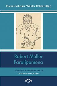 Robert Müller: Paralipomena