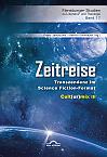 Zeitreise. Transzendenz im Science Fiction-Format