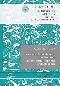Gesammelte Aufsätze 7: Märchennacherzählungen, zur Literatur und zu realitätsfremden Erscheinungen
