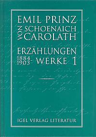 Prinz Schoenaich-Carolath: Erzählungen