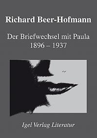 Der Briefwechsel mit Paula 1896-1937