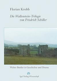 Schillers Wallenstein-Trilogie
