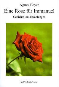 Eine Rose für Immanuel